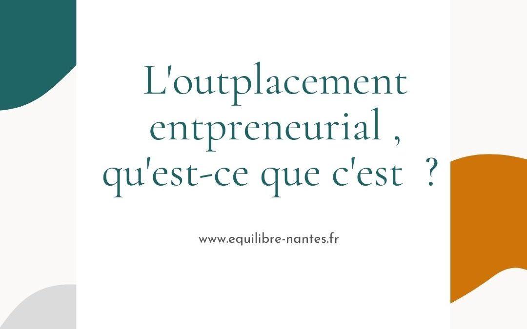 L'outplacement entrepreneurial